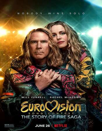 Eurovision Song Contest: The Story of Fire Saga (2020) English 720p WEB-DL x264 1GB Full Movie Download