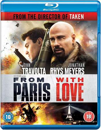 From Paris with Love (2010) Dual Audio Hindi 720p BluRay x264 950MB Full Movie Download