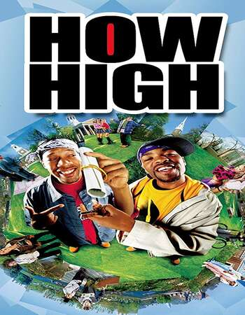 How High (2001) Dual Audio Hindi 720p WEB-DL x264 950MB Full Movie Download