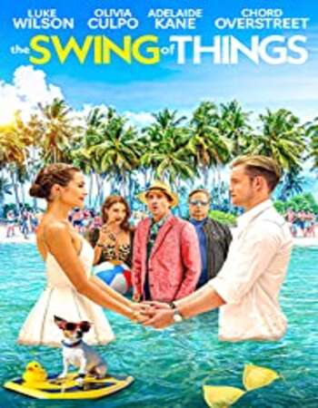The Swing of Things 2020 English 720p BluRay 800MB ESubs
