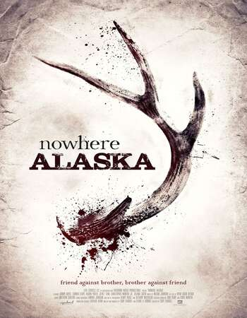Nowhere Alaska 2020 English 720p WEB-DL 750MB ESubs