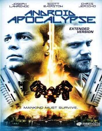 Android Apocalypse (2006) Dual Audio Hindi 720p WEB-DL x264 800MB Full Movie Download