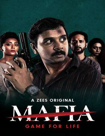 Mafia (2020) S01 Complete Hindi 720p 480p HDRip x264 1.4GB ESubs Full Movie Download