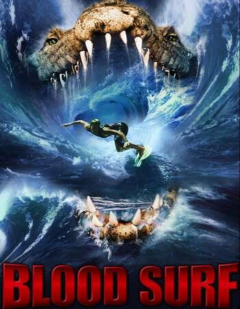 Blood Surf (2017) Dual Audio Hindi 720p WEB-DL x264 1GB Full Movie Download