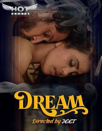 Dream (2020) Hindi HotShots 720p WEB-DL x264 160MB Download