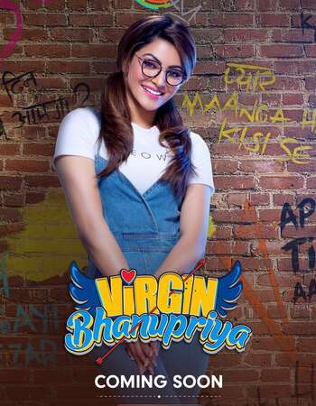 Virgin Bhanupriya 2020 Hindi 720p WEB-DL 1GB ESubs
