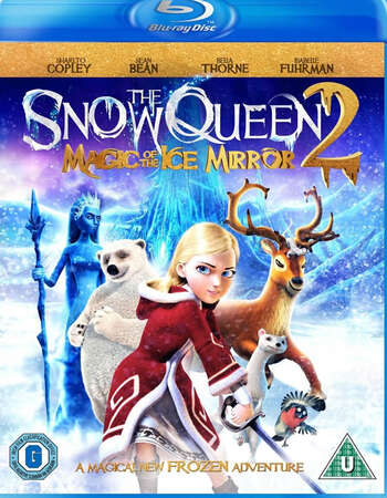 The Snow Queen 2 (2014) Dual Audio Hindi 480p BluRay 250MB ESubs Full Movie Download