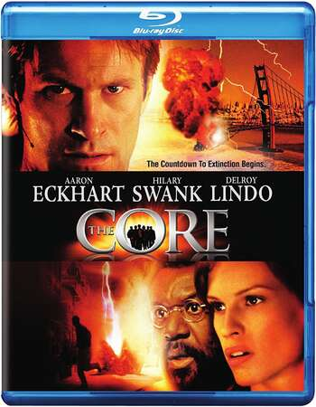 The Core (2003) Dual Audio Hindi 720p BluRay x264 1.2GB Full Movie Download
