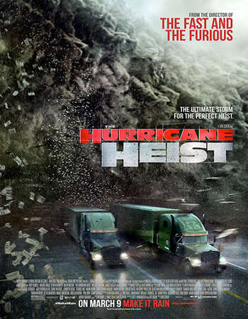 The Hurricane Heist 2018 Dual Audio [Hindi-English] 720p BluRay 1.1GB ESubs