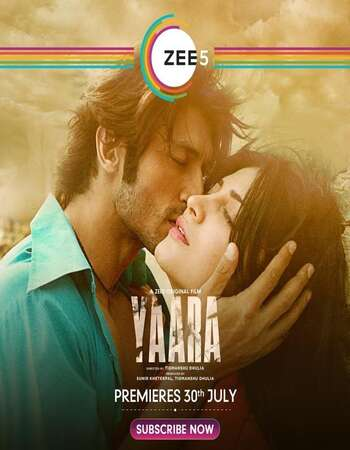 Yaara (2016) Hindi 720p WEB-DL x264 950MB Full Movie Download