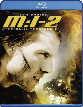 Mission: Impossible 2 (2000) Dual Audio Hindi 480p BluRay 400MB ESubs Full Movie Download