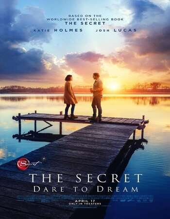 The Secret: Dare to Dream (2020) English 720p WEB-DL x264 900MB Full Movie Download