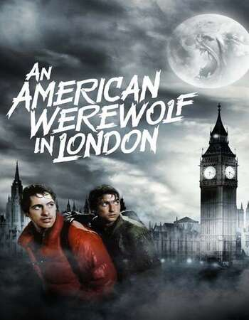 An American Werewolf in London 1981 English 720p BluRay 1GB Download