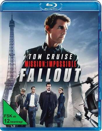 Mission: Impossible - Fallout (2018) Dual Audio Hindi 720p BluRay x264 1.4GB Full Movie Download