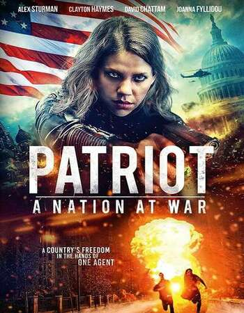 Patriot A Nation at War 2020 English 720p WEB-DL 850MB ESubs