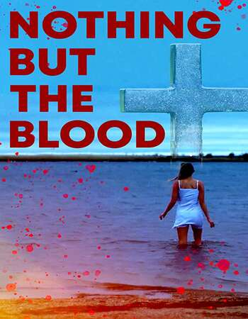 Nothing But the Blood 2020 English 720p WEB-DL 800MB Download