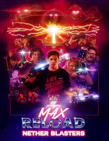 Max Reload and the Nether Blasters 2020 English 720p BluRay 900MB ESubs