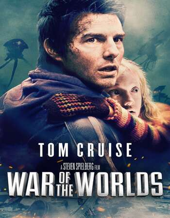 War of the Worlds 2005 Dual Audio [Hindi-English] 720p BluRay 1GB Download