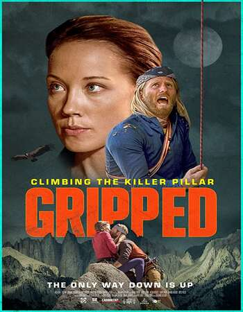 Gripped Climbing the Killer Pillar 2020 English 720p WEB-DL 800MB ESubs