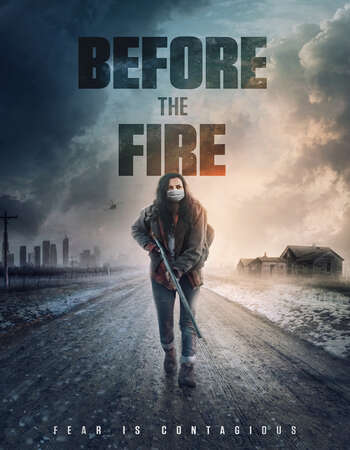 Before the Fire 2020 English 720p BluRay 800MB Download