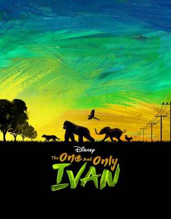 The One and Only Ivan 2020 English 720p WEB-DL 800MB Download