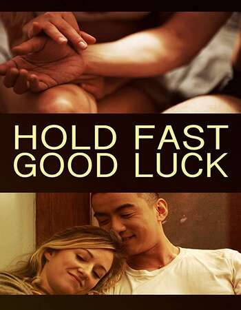 Hold Fast, Good Luck 2020 English 720p WEB-DL 750MB Download