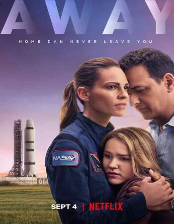 Away (2020) S01 Complete Dual Audio Hindi 720p WEB-DL 2.2GB MSubs Download
