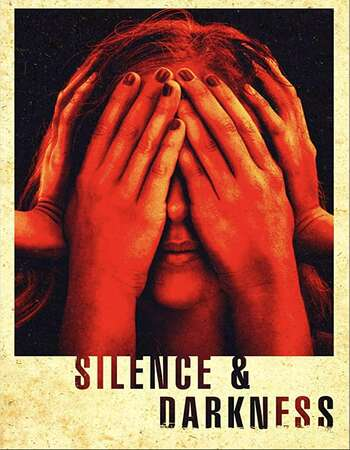 Silence & Darkness 2020 English 720p WEB-DL 800MB Download