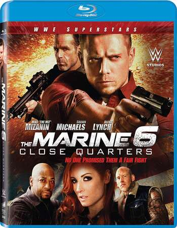 The Marine 6: Close Quarters (2018) Dual Audio Hindi 720p BluRay x264 800MB Full Movie Download