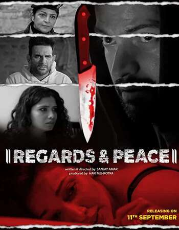 Regards & Peace (2020) Hindi 720p WEB-DL x264 650MB Full Movie Download