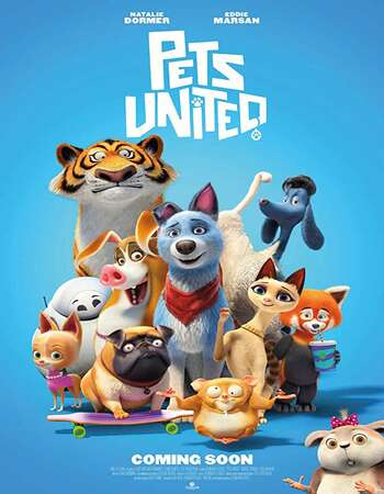 Pets United (2019) English 720p WEB-DL x264 800MB Full Movie Download