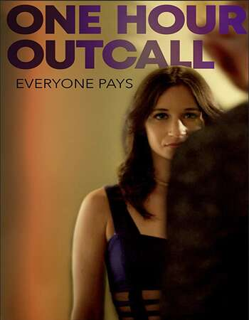 One Hour Outcall 2019 English 720p WEB-DL 800MB Download