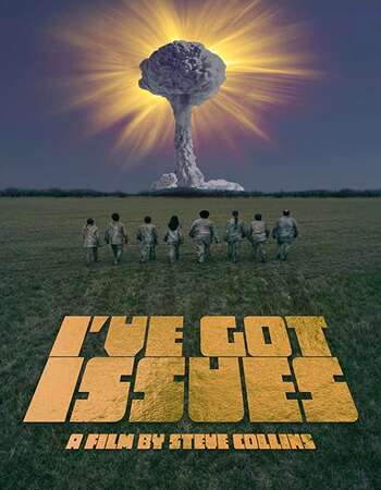 I've Got Issues 2020 English 720p WEB-DL 800MB ESubs