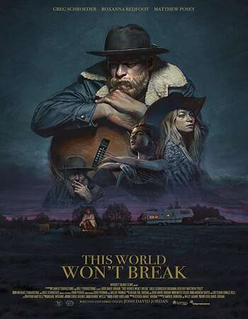 This World Won't Break 2020 English 720p WEB-DL 900MB ESubs