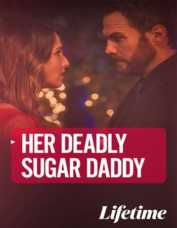 Deadly Sugar Daddy 2020 English 720p WEB-DL 800MB ESubs