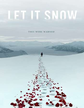 Let It Snow 2020 English 720p WEB-DL 750MB ESubs