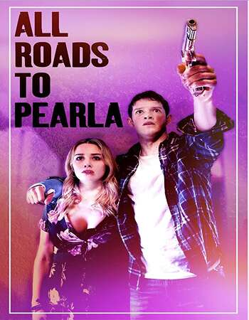 All Roads to Pearla 2020 English 720p WEB-DL 950MB Download