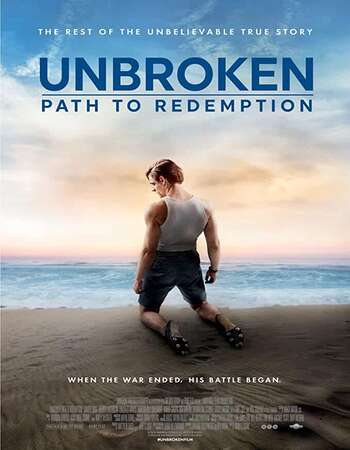 Unbroken: Path to Redemption (2018) Dual Audio Hindi 720p BluRay x264 900MB Full Movie Download