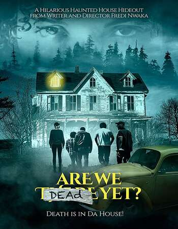 Are We Dead Yet 2020 English 720p BluRay 850MB Download