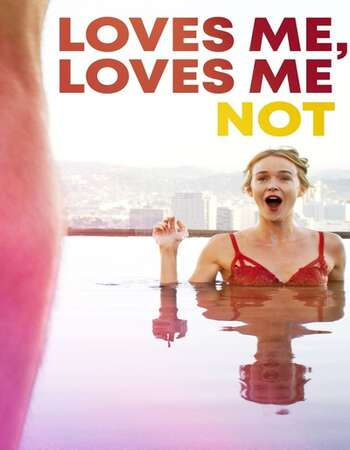 Loves Me, Loves Me Not 2020 English 720p WEB-DL 650MB ESubs
