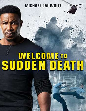 Welcome to Sudden Death 2020 English 720p WEB-DL 700MB ESubs