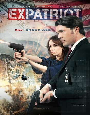 ExPatriot (2017) Dual Audio Hindi 720p WEB-DL x264 1GB Full Movie Download