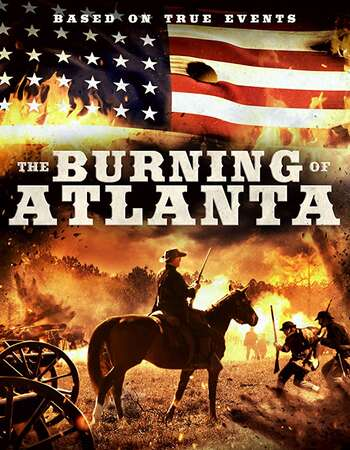 The Burning of Atlanta 2020 English 720p WEB-DL 700MB Download