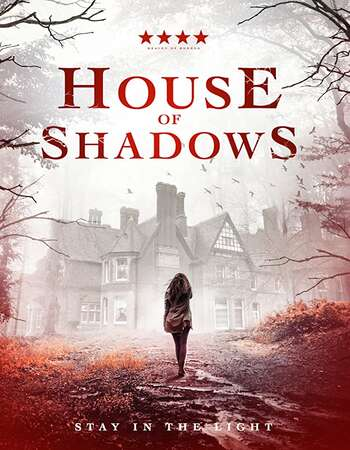 House of Shadows 2020 English 720p WEB-DL 650MB Download