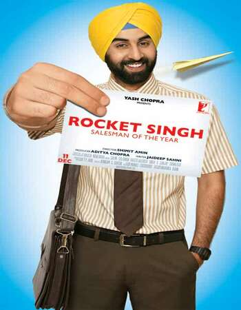 Rocket Singh: Salesman of the Year (2009) Hindi 720p WEB-DL x264 1.2GB Full Movie Download