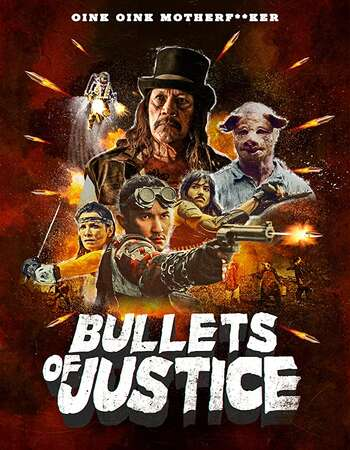 Bullets of Justice 2020 English 720p WEB-DL 700MB ESubs