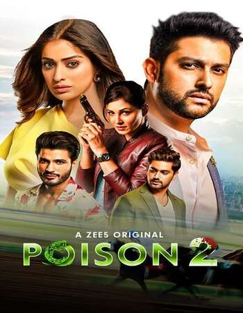 Poison (2020) S02 Hindi Complete 480p 720p WEB-DL x264 1.7GB Download