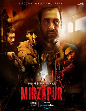 Mirzapur (2018–) Hindi 720p 480p WEB-DL x264 2.4GB Full Movie Download