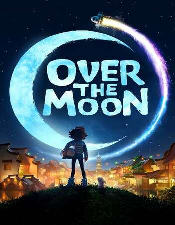 Over the Moon 2020 English 720p WEB-DL 850MB MSubs