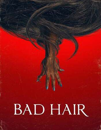 Bad Hair 2020 English 720p WEB-DL 900MB ESubs